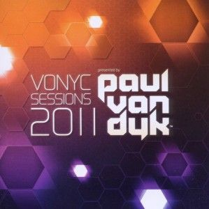 DYK, PAUL VAN   VONYC SESSIONS 2011   CD ALBUM VANDIT N